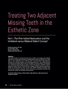 Treating two adjacent teeth in the esthetic zone
