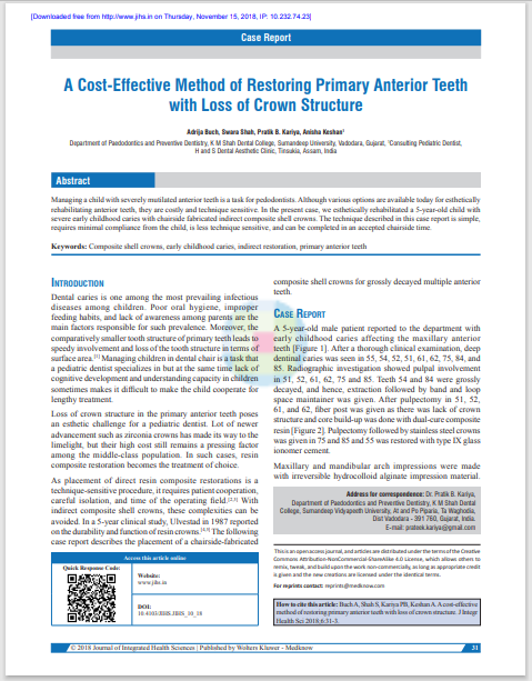 A Cost‑Effective Method of Restoring Primary Anterior Teeth with Loss of Crown Structure