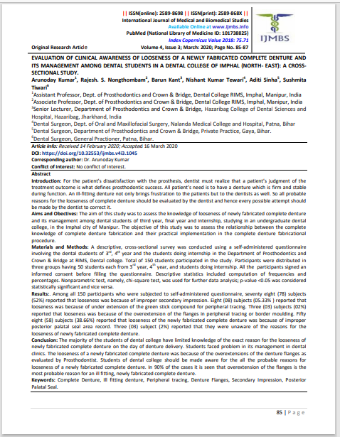 EVALUATION OF CLINICAL AWARENESS OF LOOSENESS OF A NEWLY FABRICATED COMPLETE DENTURE AND ITS MANAGEMENT AMONG DENTAL STUDENTS IN A DENTAL COLLEGE OF IMPHAL (NORTH- EAST): A CROSSSECTIONAL STUDY