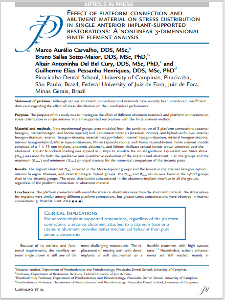 Effect of platform connection and abutment material on stress distribution in single anterior implant-supported restorations: A nonlinear 3-dimensional finite element analysis