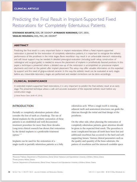 Predicting the Final Result in Implant-Suppor ted Fixed Restorations for Completely Edentulous Patients
