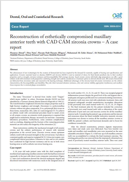 Reconstruction of esthetically compromised maxillary anterior teeth with CAD CAM zirconia crowns – A case report
