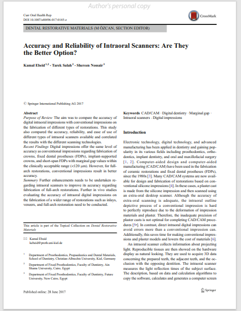 Accuracy and Reliability of Intraoral Scanners: Are They the Better Option?