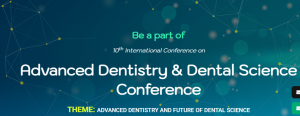 Advanced Dentistry & Dental Science Conference @ Singapore City, Singapore |  |  |