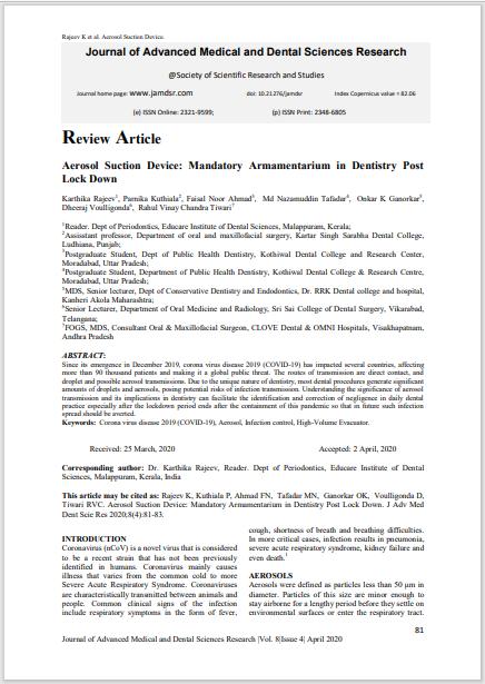 Aerosol Suction Device: Mandatory Armamentarium in Dentistry Post Lock Down