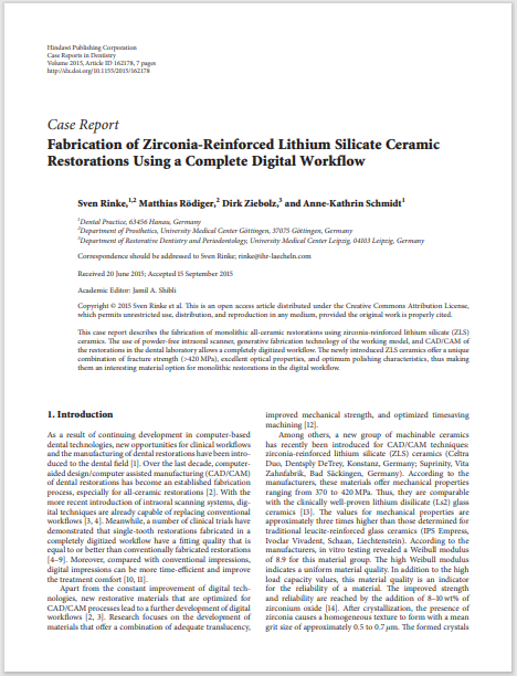 Fabrication of Zirconia-Reinforced Lithium Silicate Ceramic Restorations Using a Complete Digital Workflow