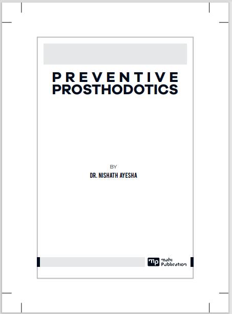 PREVENTIVE PROSTHODOTICS