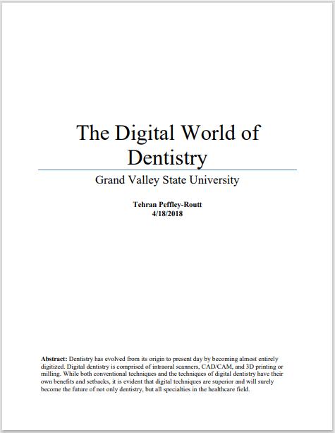 The Digital World of Dentistry