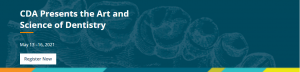 CDA Presents the Art and Science of Dentistry, Virtual Convention @ Virtual Event   |  |  |