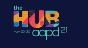 The Hub for AAPD 2021! @ Virtual Event  |  |  |
